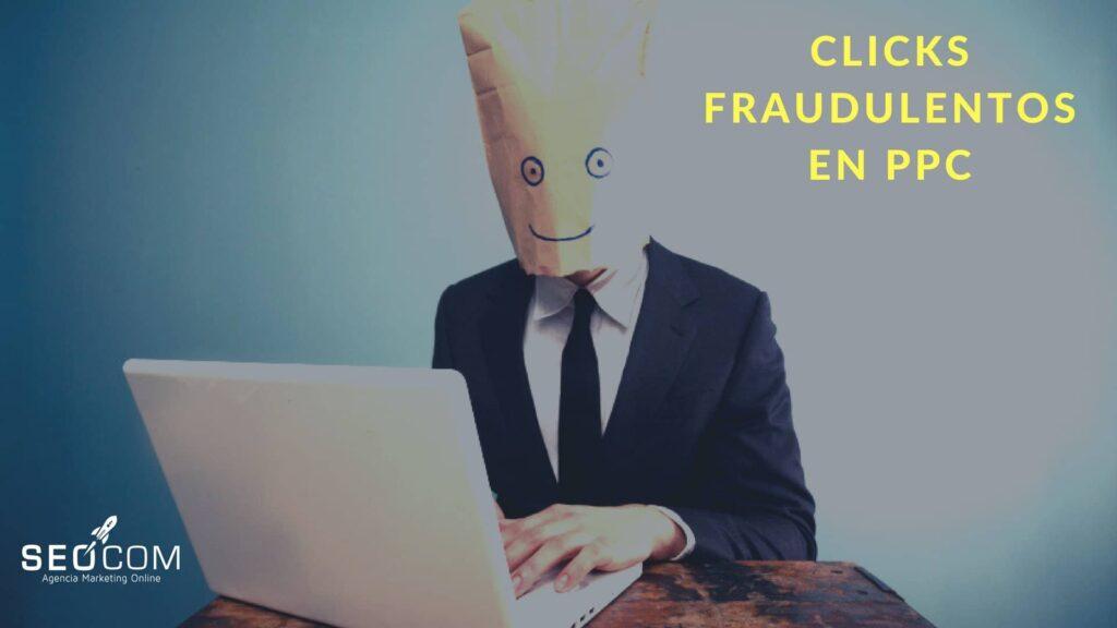 ¿Cómo detectar clics fraudulentos en Google Ads?