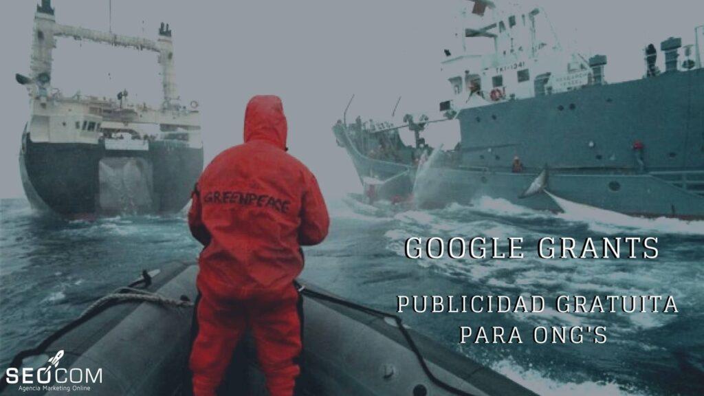 Google Grants: Publicidad gratuita para ONGs