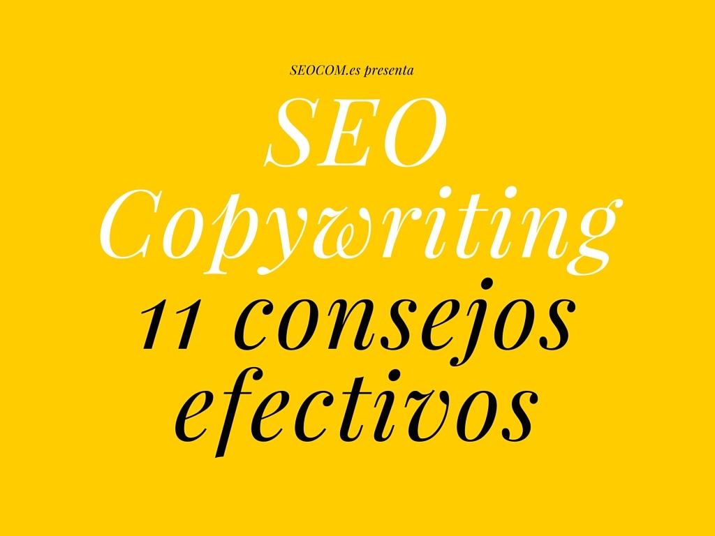 SEO Copywriting: 11 consejos efectivos + Hoja de Control