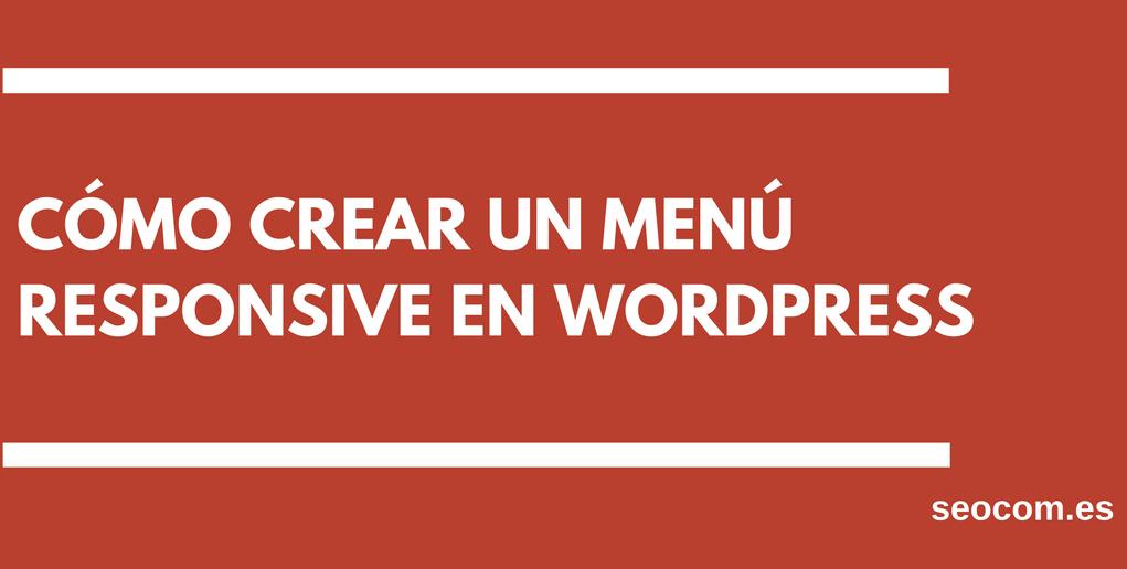 Cómo crear un menú responsive en WordPress